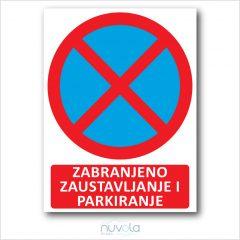 Tabla ploča Zabranjeno parkiranje i zaustavljanje