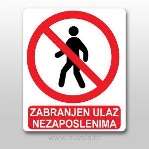 Zabranjen ulaz nezaposlenima