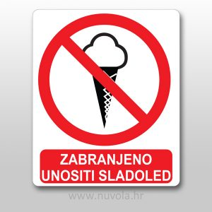 Naljepnica zabranjeno unositi sladoled