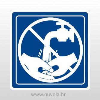 Naljepnica oznaka voda nije za pranje ruku