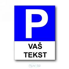 Tabla Parkiralište s vašim tekstom