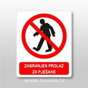 Zabranjen prolaz za pješake
