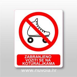 Zabranjeno voziti se na koturaljkama