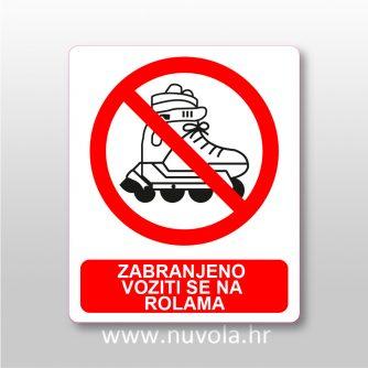 Zabranjeno voziti se na rolama