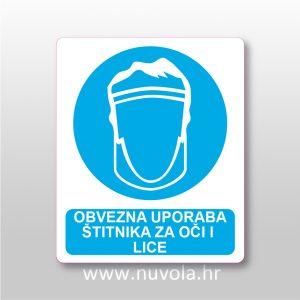 Obvezna uporaba štitnika za oči i lice