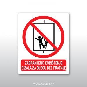 Zabranjeno korištenje dizala za djecu bez pratnje