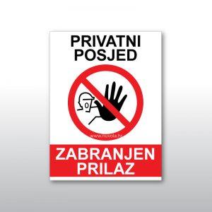 Tabla ploča Zabranjen prilaz – privatni posjed
